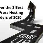Discover the 3 Best WordPress Hosting Providers of 2020